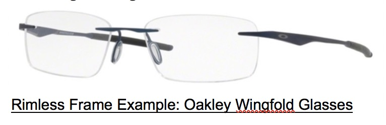 Rimless Glasses Type: Oakley Wingfold