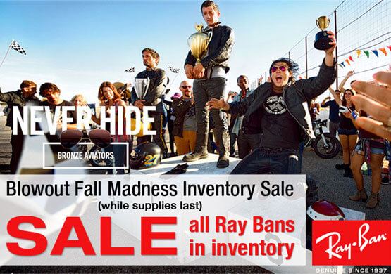 Ray Ban Blowout Fall Madness Inventory Sale